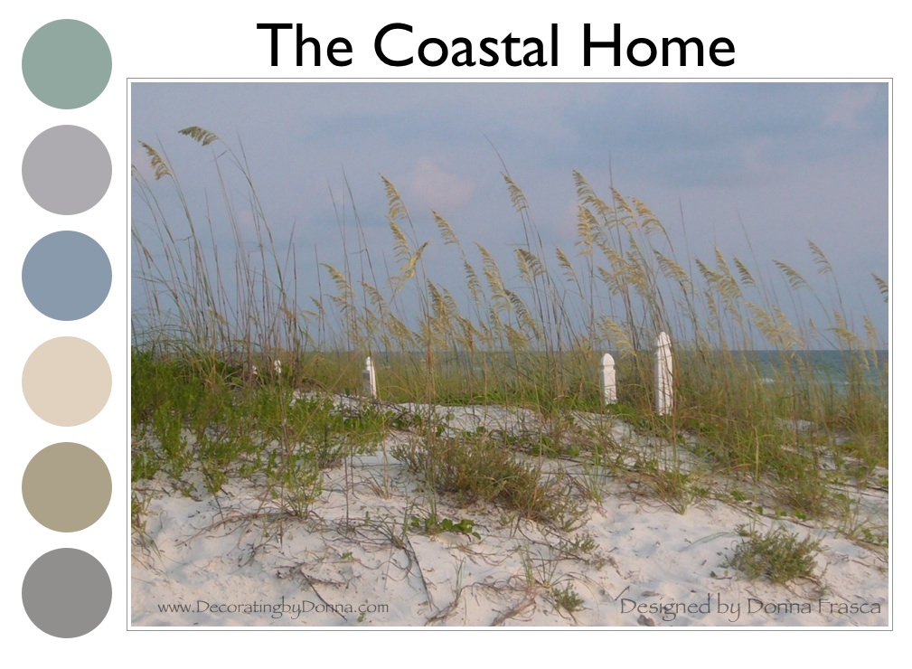 The Coastal Home For Charlotte Decorating By Donna Color Expert