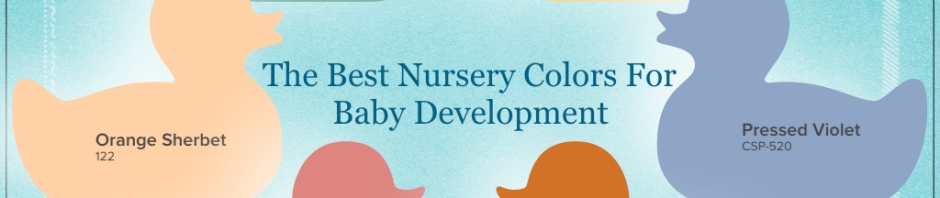 The Best Nursery Colors For Baby Development